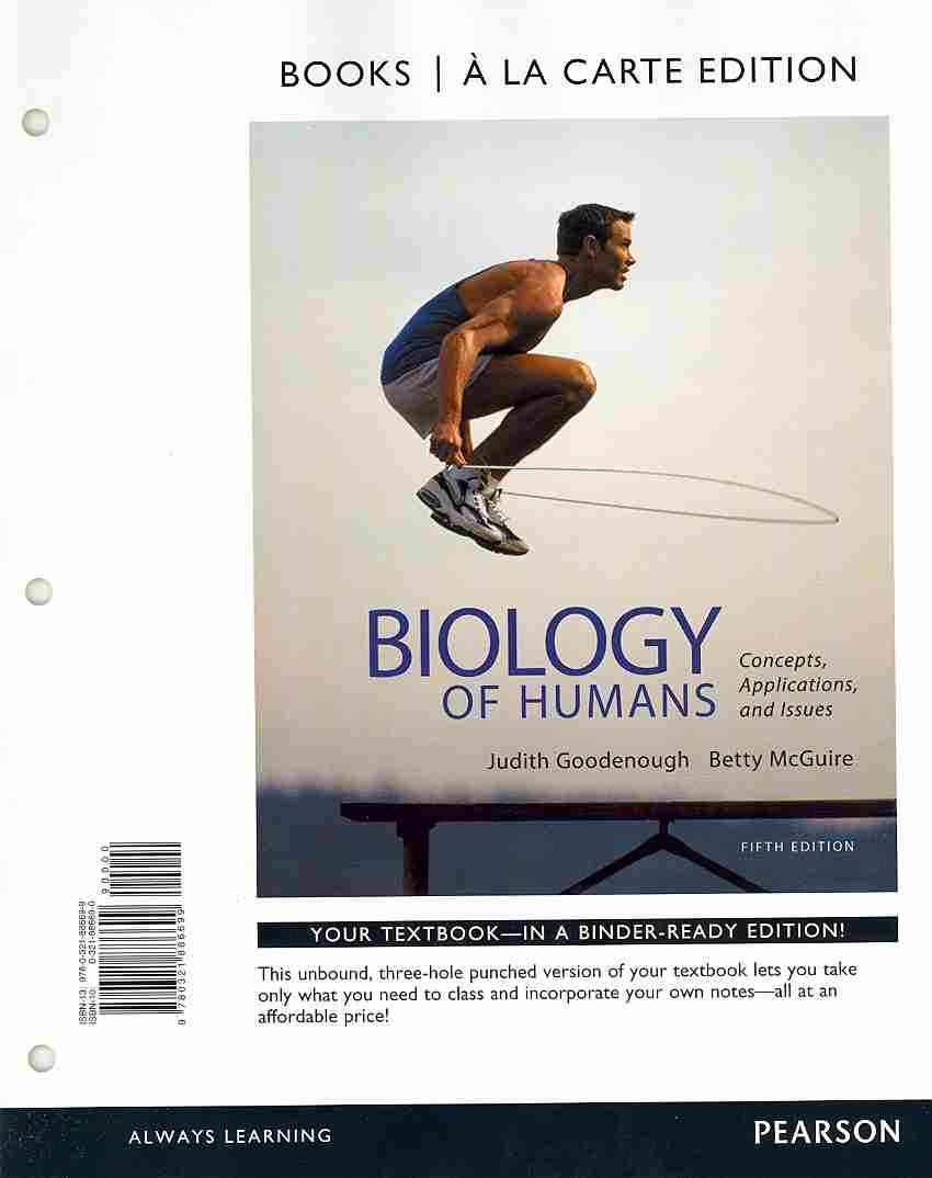 Benjamin-Cummings Publishing Company Biology of Humans: Concepts, Applications, and Issues (5th Edition) by Goodenough, Judith/ McGuire, Betty [Loose Leaf] at Sears.com
