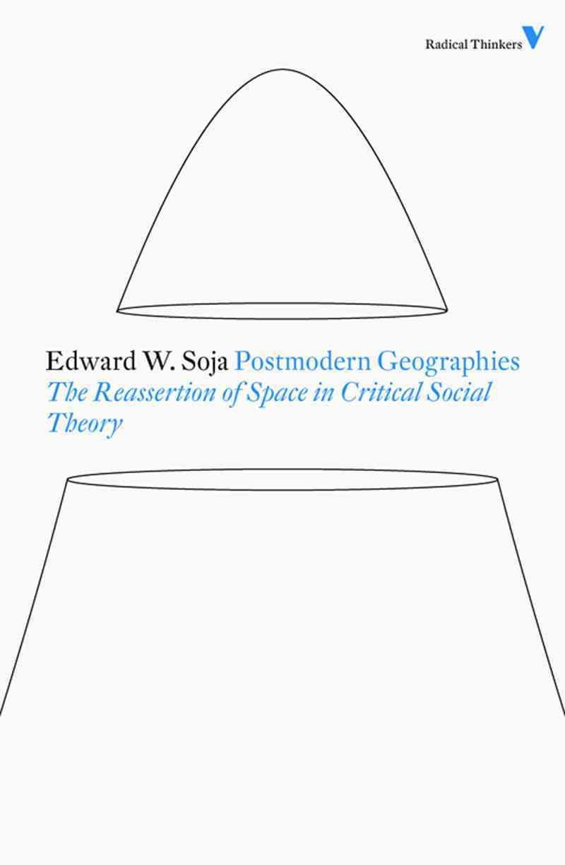 Postmodern Geographies By Soja, Edward W.